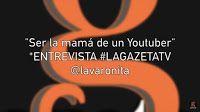 HOY ES  y es ¡cuádruple! comenzamos con: ¡Ser la mamá de un Youtuber! ENTREVISTA #LAGAZETATV #LAVARONITA CONOZCAN A Jazmín Zarazua; nos comparte su experiencia como mamá de una adolescente que se inició como Youtuber desde ¡los 5 años!