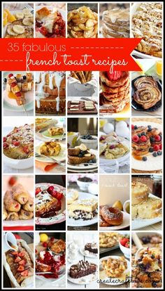 35 Fabulous French Toast Recipes via createcraftlove.com