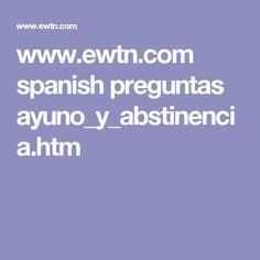 www.ewtn.com spanish preguntas ayuno_y_abstinencia.htm