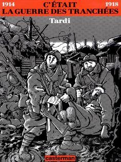 C'était la guerre des tranchées 1994 Casterman