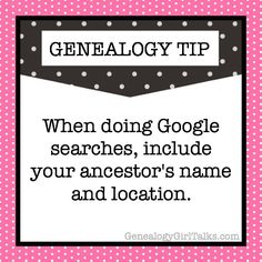GENEALOGY TIP: When doing Google searches, include your ancestor's name and…