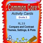 These 36 activity cards are exclusively aligned to the grade three standards.  Common Core Standard RL.3.9 wants third grade students to compare an...