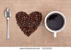 Google Image Result for http://image.shutterstock.com/display_pic_with_logo/180313/180313,1271667776,1/stock-photo-heart-shape-made-from-coffee-beans-with-a-spoon-and-cup-of-coffee-on-hessian-spelling-i-love-coffee-51253318.jpg