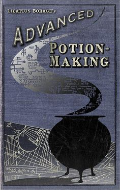 Discover the secrets behind the magic of the MinaLima exhibition in London on HOUSE by House & Garden, including this cover for Harry Potter's Advanced Potion Making book Harry Potter Poster, Potion Harry Potter, Objet Harry Potter, Harry Potter Book Covers, Mundo Harry Potter, Theme Harry Potter, Harry Potter Films, Harry Potter Diy, Harry Potter World