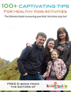 100+ Captivating Tips For Healthy Kids Activities