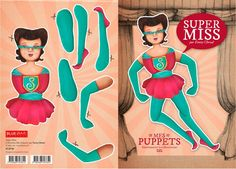 Fanny Cheval - Puppets  http://www.blueart.fr/francais/carte-a-decouper-mes-puppetts-super-miss-par-fanny-cheval-14-8-x-21-cm.html
