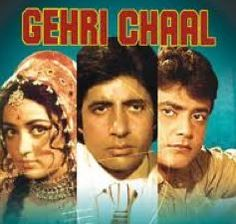 Gehri Chaal (1973) Bollywood Action -Movies Festival – Watch Movies Online Free!