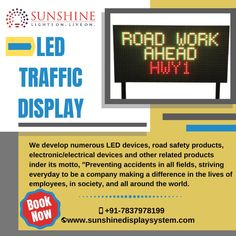 Discover the best-led traffic display boards at Sunshine Led & Display System. Led Display Board, Video Wall, Problem Solving, Motto, Fields, Safety, Boards, Life, Products