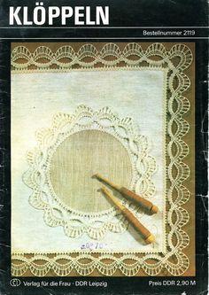 Klöppeln n° 2119 - 12 pag - Virginia Ahumada - Álbumes web de Picasa Bobbin Lace Patterns, Lacemaking, Picasa Web Albums, Point Lace, Book Crafts, Craft Books, Fiber Art, Tatting, Needlework