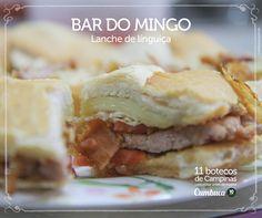 Bar do Mingo - Lanche de Linguiça    11 botecos para visitar antes de morrer do Cumbuca  http://www.cumbuca.com.br/melhores-bares-e-botecos-de-campinas/