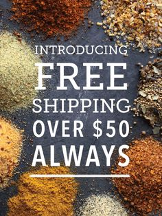 Yes it's true! Now get FREE SHIPPING on all orders of $50 or more anytime! No special promotion or codes needed! *Exclusions apply. Offer is subject to change at any time. #FREESHIPPING #seasonings #spices #rubs #burgers #sauces #marinades #cookies #pancakes #dips #bacon #jerky #sausage #soup #hotcocoa #cheese #ingredients #glutenfree