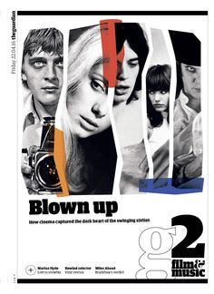 Guardian g2 cover: Blown up – How #cinema exposed the dark heart of the swinging #sixties.