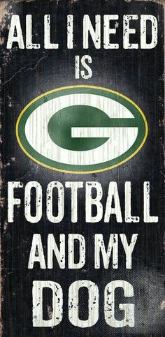 Do you love Green Bay Football and your Dog? Then you need this sign. This Green Bay sign is perfect for displaying around the house or office. It includes a piece of rope attached to the back for han Packers Funny, Packers Baby, Go Packers, Packers Football, Football Memes, Greenbay Packers, College Football, Football Posters, Bears Football