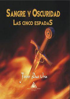 Carmen en su tinta: Sangre y oscuridad. Las cinco espadas de Javier Du...