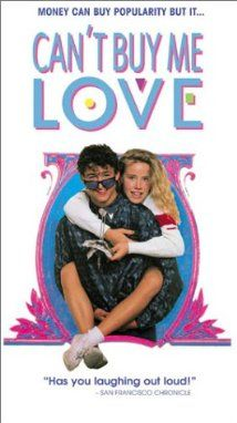 Can't Buy Me Love (1987) - I only watched this once (which was a long time ago) and I really want to watch it again