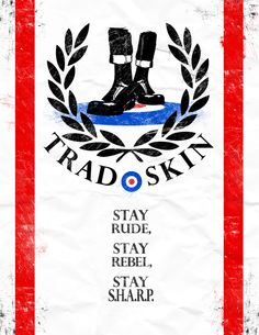 Fred Perry, Sta-Prest, Doc Martens, and the mod target symbol--and the Union Jack colors--all represented in a well-designed SHARP poster. Ska Music, Reggae Music, Ska Punk, Skinhead Fashion, Teddy Boys, Rude Boy, Northern Soul, Youth Culture, Hippie Man