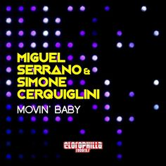 My collab. track with Miguel Serrano on Clorophilla Records: https://www.beatport.com/release/movin-baby/1890495