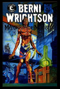 BERNI WRIGHTSON Master of Macabre #3 Pacific Comics Illustrated Horror Fantasy Illustration Mature Comics Art*