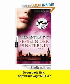Fesseln der Finsternis Guardians of Eternity 7 - Roman (German Edition) eBook Alexandra Ivy, Kim Kerry ,   ,  , ASIN: B00739NIX2 , tutorials , pdf , ebook , torrent , downloads , rapidshare , filesonic , hotfile , megaupload , fileserve