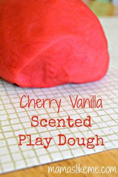 Cherry Vanilla Scented Play Dough - So quick and easy!  I can adapt this to almost any scent!  #preschool #toddler #playdough