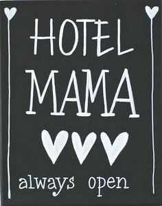 Eso si..... solo por tiempecito definido! Kiz Canvas - Hotel Mama ... | Kiz Canvas tekst schilderijen | Label123