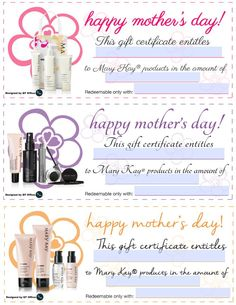 Mary Kay® Mother's Day Gift Certificates www.marykay.com.mx/almareza #marykaydfsur Facebook/Ilumina tu Belleza con Mary Kay