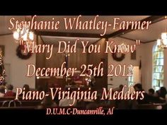 """Mary Did You Know""-Mark Lowery- vocals by Stephanie Whatley-Farmer (+pl..."