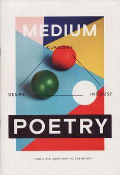 Book Title: Medium N°01 - Poetry | Editors: Shirana Shahbazi, Manuel Krebs, Tirdad Zolghadr | Design: Norm, Zurich | Publisher: Nieves | Year of Publication: 2011 | Edition of 500 | Website: www.nievesbooks.com