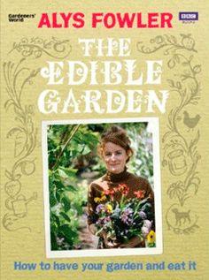 Alys Fowler and the Edible Garden