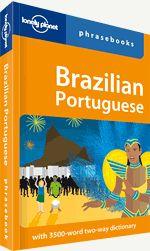 4th Edition Lonely Planet Brazilian Portuguese Phrasebook 4th Ed.