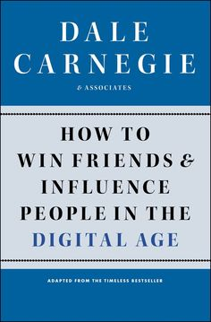 125 best dale carnegie quotes images on pinterest inspire quotes an adaptation of dale carnegies timeless prescriptions for the digital agedale carnegies time fandeluxe Images