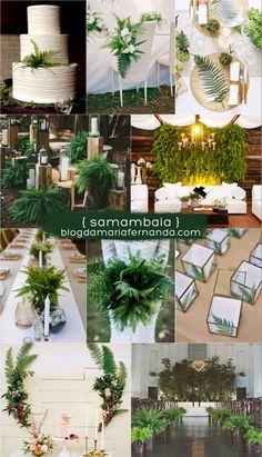Decoração de Casamento : Samambaia | Blog de Casamento DIY da Maria Fernanda