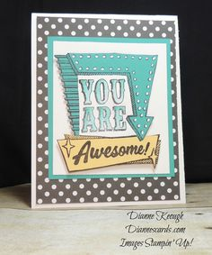 Card made for a friend. Marquee Messages, Aqua Painters, See blog for details: http://diannescards.com/2016/05/16/congratulations-robin/
