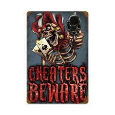 From the Lethal Threat licensed collection, this Cheaters Beware vintage metal sign measures 12 inches by 18 inches and weighs in at 2 lb(s). We hand make all of our vintage metal signs in the USA using heavy gauge american steel and a process known as sublimation, where the image is baked into a...