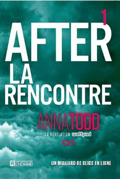 After - Tome 1 eBook by Anna Todd - Rakuten Kobo Anna, Wattpad, Critique, Passionate People, Lus, Lectures, Fan Fiction, Relationship Quotes, Ebooks