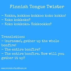 The Finnish Language is among the hardest languages to learn, but here's a few things that make it fun! One of them is this classic tongue twister. Finnish Grammar, Finnish Language, Finnish Words, British Sign Language, Learn Finnish, Tongue Twisters, Language Study, Never Stop Learning, Beautiful Words