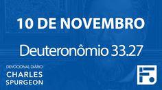 10 de novembro  - Devocional Diário CHARLES SPURGEON #314