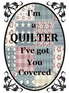 I'm a QUILTER, I've got you covered. LIKE Sunnyside Quilts on facebook: www.facebook.com/SunnysideQuilts OR Visit our store: http://stores.ebay.com/SunnysideQuilts