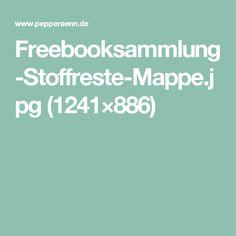 Freebooksammlung-Stoffreste-Mappe.jpg (1241×886)