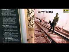 Terry Evans - I'll Get Over You