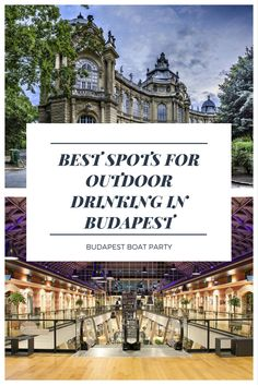 The best spots for outdoor drinking in Budapest!!! Cause summer means it's day drinking season :)