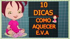 #COMO AQUECER O #E.V.A 10 EXEMPLOS