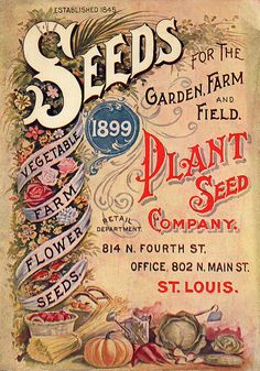 Transfer-Vorlagen Vintage Seed Catalog - 1899 Seeds for the garden and farm, plant Seed Company, St. Vintage Diy, Images Vintage, Looks Vintage, Vintage Labels, Vintage Ephemera, Vintage Pictures, Vintage Cards, Vintage Paper, Vintage Signs
