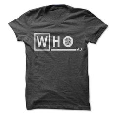 #tshirts... Nice T-shirts  Doctor who MD. - (Cua-Tshirts)  Design Description: Get this Docter WHO. WHO MD. Custom shirt now.  If you do not utterly love this Tshirt, you'll SEARCH your favorite one by way of using search bar on the header....