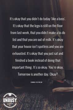 It's okay that you didn't do today 'like a boss'. *loving this post and this site Short Quotes, Best Quotes, Life Quotes, Safety Rules For Kids, Positive Parenting Solutions, What Is Positive, Positive Discipline, Like A Boss, Talking To You