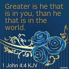 1 John KJV - Ye are of God, little children, and have overcome them: because greater is he that is in you, than he that is in the world. Scripture Verses, Bible Verses Quotes, Bible Scriptures, Christian Faith, Christian Quotes, Greater Is He, Healing Words, King James Bible, Favorite Bible Verses