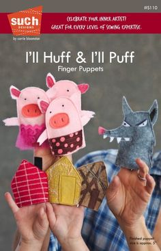 I'll Huff & I'll Puff Puppet Pattern from SUCHdesigns on etsy.com (SOLD)