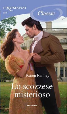 Leggo Rosa: LO SCOZZESE MISTERIOSO di Karen Ranney