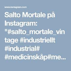 """Salto Mortale på Instagram: """"#salto_mortale_vintage #industriellt #industrial# #medicinskåp#medicalcabinet#industrialfurniture#metallskåp#brösarp #österlen #vintage…"""""""