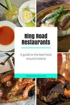 Ring Road Restaurant Guide - The Best Food Around Iceland (tips on where to eat) | Life With a View